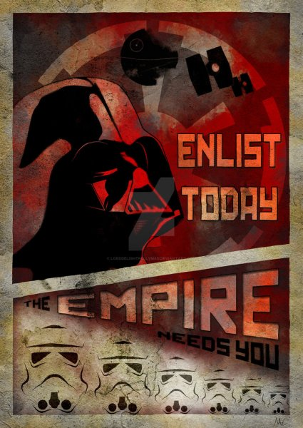EnlistToday-Empire_galactic_empire_propaganda_poster__may_4th__by_lorddelightfullymad-d8s4tur.jpg